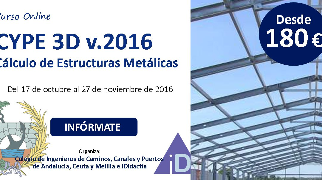 CYPE3D. Cálculo de Estructuras Metálicas con CYPE 3D v.2016