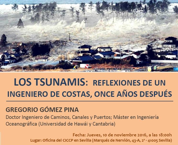 """Conferencia """"LOS TSUNAMIS: Reflexiones de un Ingeniero de Costas, once años después"""""""