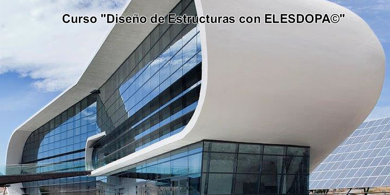 """Granada · Curso """"Diseño de Estructuras con ELESDOPA©"""""""