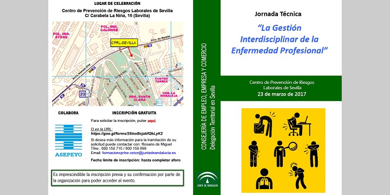 """Sevilla. Jornada Técnica """"La Gestión Interdisciplinar de la Enfermedad Profesional"""""""