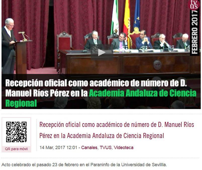 Video de la Recepción oficial como académico de número de D. Manuel Ríos Pérez