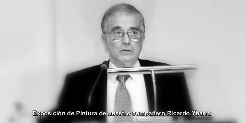 Sevilla | Exposición de Pintura de nuestro compañero Ricardo Ybarra
