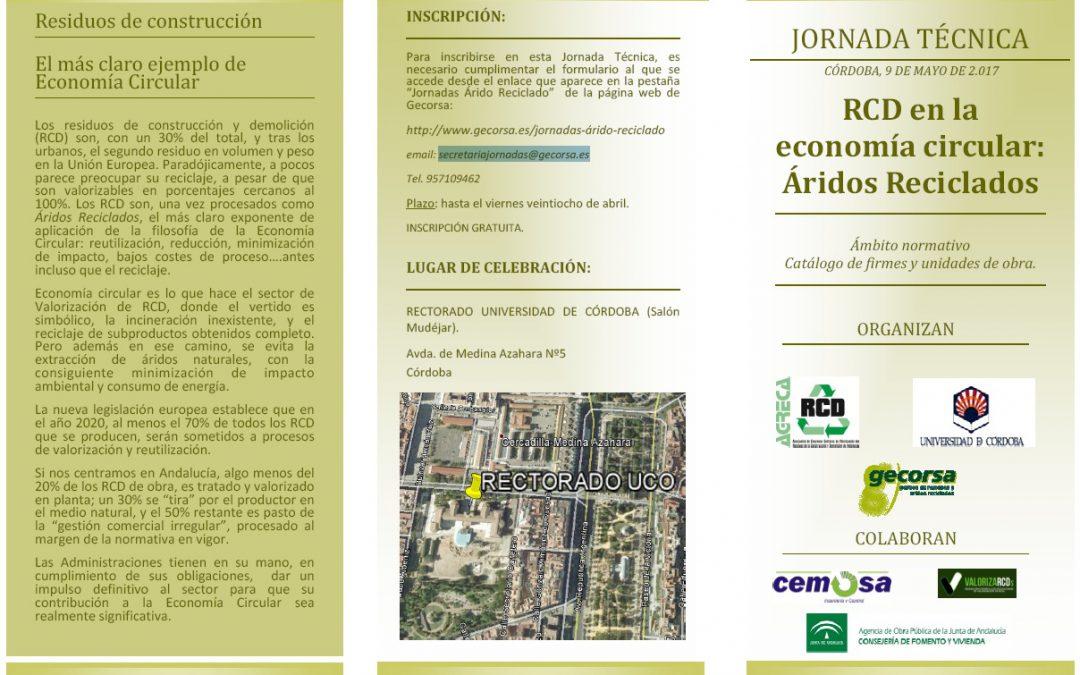 """Córdoba. Jornada técnica """"RCD en la economía circular: Áridos Reciclados"""""""