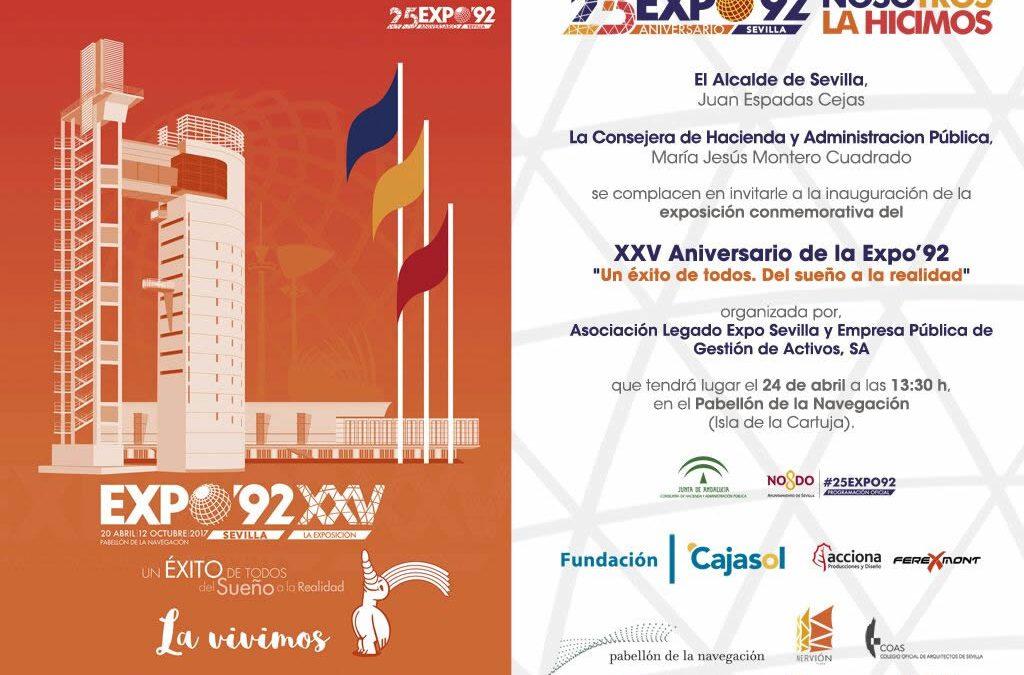 Inauguración Exposición Conmemorativa XXV Aniversario de EXPO'92