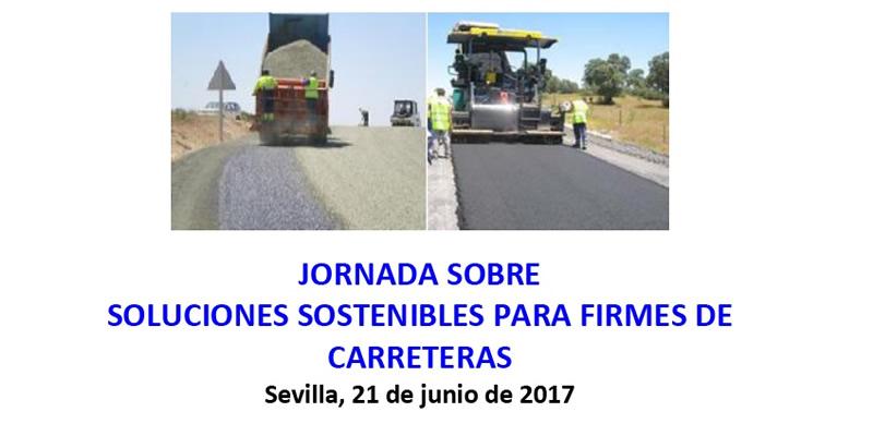 """Sevilla. Jornada técnica """"Soluciones Sostenibles para Firmes de Carreteras"""""""