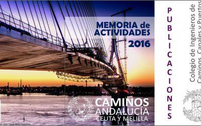 Presentación de la Memoria Anual 2016 · Caminos Andalucía