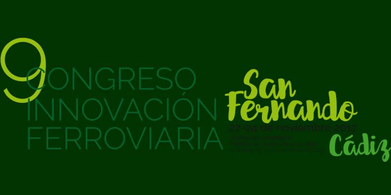 Cádiz. IX Congreso de Innovación Ferroviaria (San Fernando)