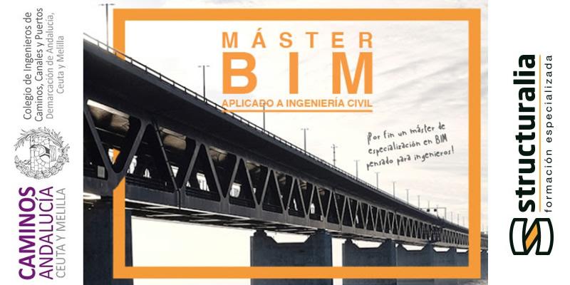 Máster BIM aplicado a la Ingeniería Civil Online (Structuralia – Caminos Andalucía)