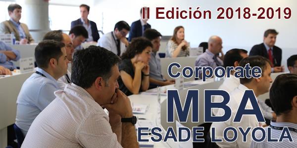 """II Edición """"Corporate MBA – ESADE LOYOLA"""" 2018-2019"""