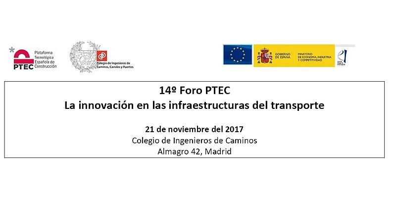 Madrid. 14º Foro PTEC. La innovación en las infraestructuras del transporte