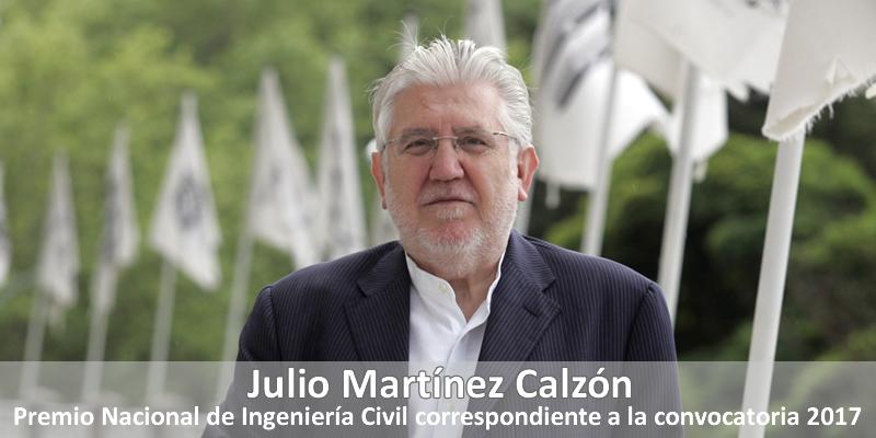 El Ministerio de Fomento concede el Premio Nacional de Ingeniería Civil a Julio Martínez Calzón