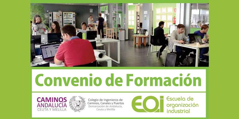 Convenio firmado entre EOI y Caminos Andalucía para acceder a la mejor formación del mercado