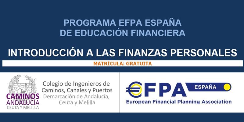 """Jornadas de """"INTRODUCCIÓN A LAS FINANZAS PERSONALES"""", programa EFPA ESPAÑA de Educación Financiera"""