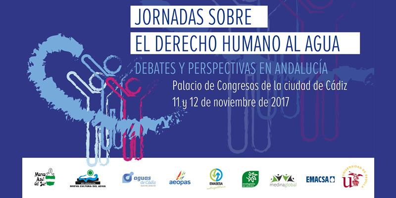 """Cádiz. """"Jornadas sobre el Derecho Humano al Agua. Debates y Perspectivas en Andalucía"""""""