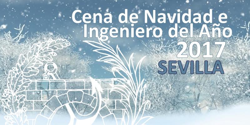 Sevilla | Cena de Navidad y entrega del premio Ingeniero del Año Sevilla 2017