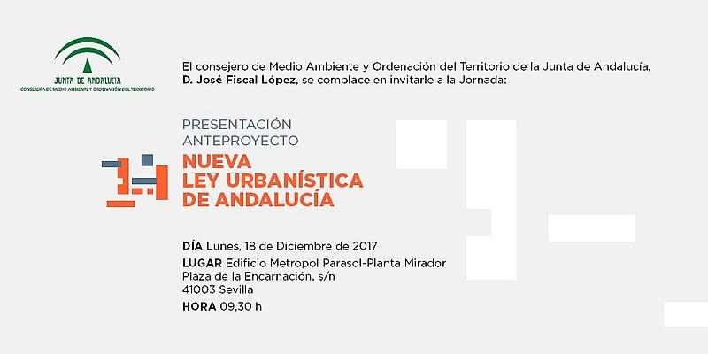 """Sevilla. Jornada """"Presentación del Anteproyecto de la Nueva Ley Urbanística de Andalucía"""""""