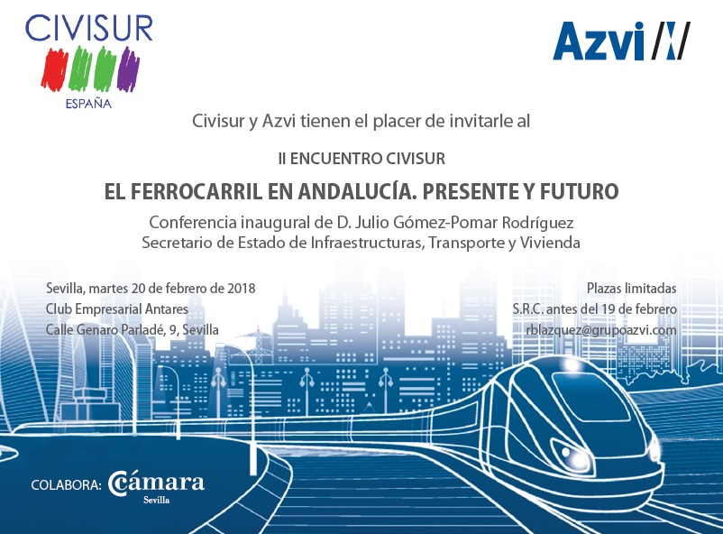 """Sevilla. II Encuentro Civisur """"El Ferrocarril en Andalucía. Presente y Futuro"""""""