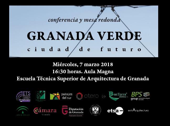 """Conferencia coloquio: """"Granada Verde. Ciudad de Futuro"""""""