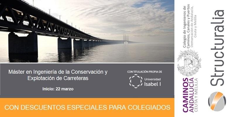 Structuralia. Máster en Ingeniería de la Conservación y Explotación de Carreteras
