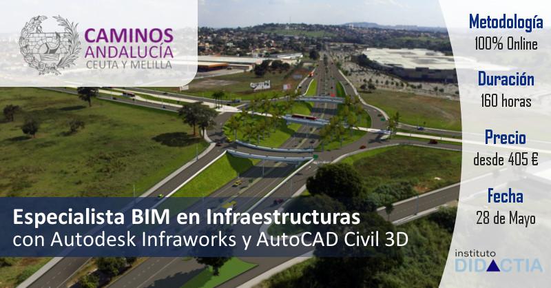 IDidactia. Especialista BIM en Infraestructuras con Autodesk Infraworks y Autocad Civil 3D · 28 Mayo 2018