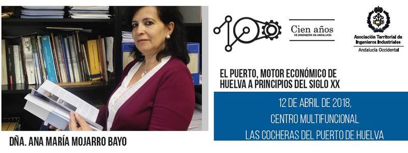 """Huelva. Conferencia """"El Puerto, motor económico de Huelva a principios del siglo XX"""""""