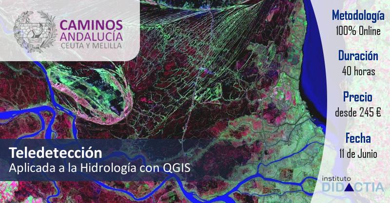 IDidactia. Teledetección Aplicada a la Hidrología con QGIS – Junio