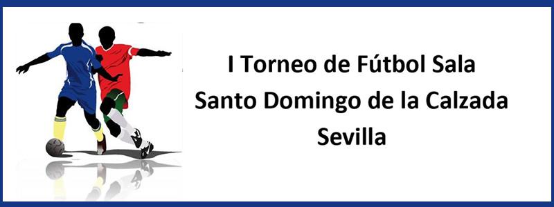 Sevilla | I Torneo de Fútbol Sala Santo Domingo 2018