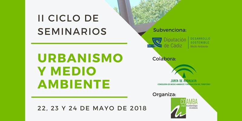 Cádiz. II Ciclo de Seminarios COAMBA: Urbanismo y Medio Ambiente