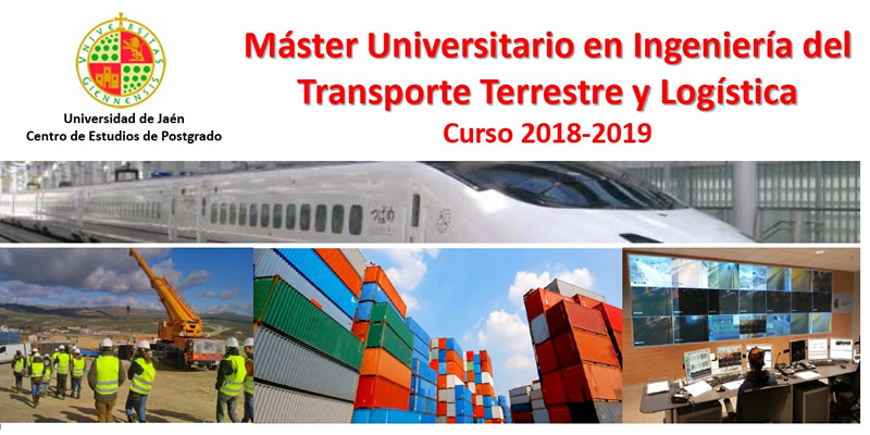 Linares. Máster Universitario en Ingeniería del Transporte Terrestre y Logística