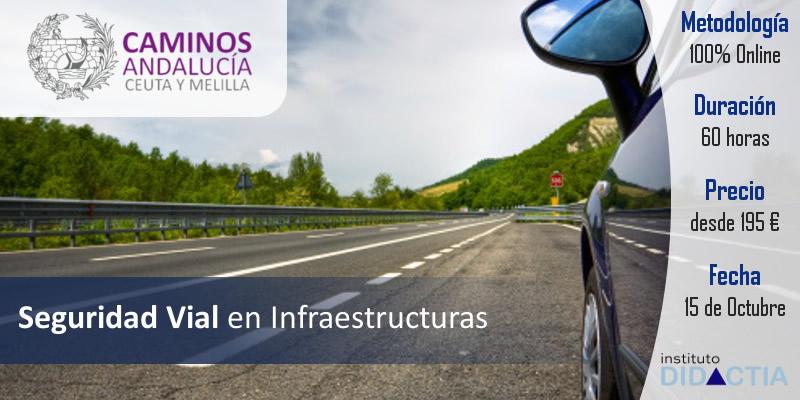 """IDidactia. Curso de """"Seguridad Vial en Infraestructuras"""" · 15 OCT 2018"""