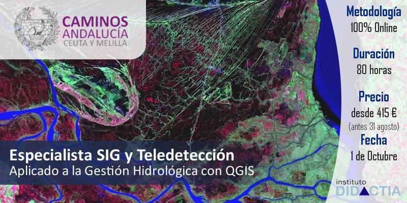 IDidactia. Especialista SIG y Teledetección Aplicado a la Gestión Hidrológica con QGIS · 01 OCT 2018