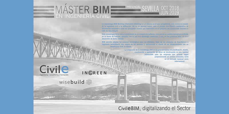 Sevilla. I Edición MÁSTER BIM EN INGENIERÍA CIVIL CivileBIM (Modalidad Presencial)