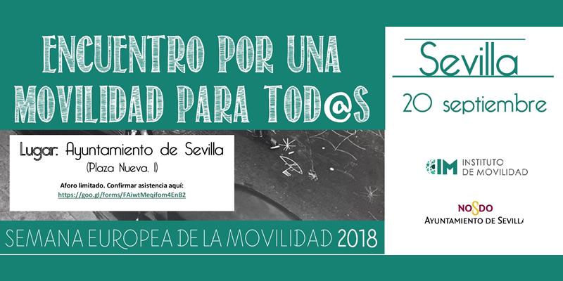 Sevilla. Encuentro por una movilidad para TOD@S