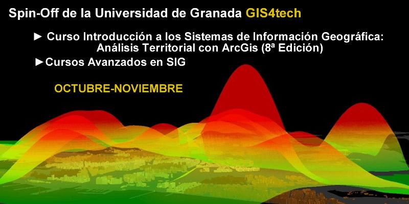 Granada. Cursos Avanzados de Sistemas de Información Geográfica. Octubre-Noviembre 2018