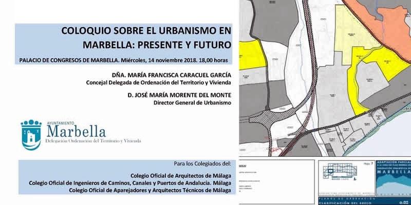 """Marbella. Coloquio sobre """"El Urbanismo en Marbella: presente y futuro"""""""