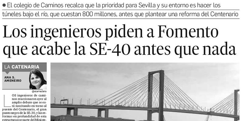Los ingenieros piden a Fomento que acabe la SE-40 antes que nada