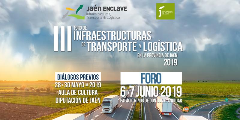 Jaén. III Foro de Infraestructuras de Transporte y Logística