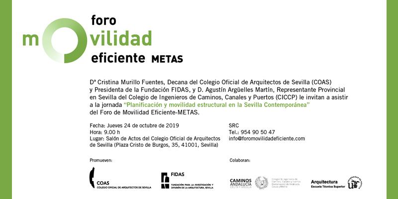 """Sevilla. II Jornada del Foro de Movilidad Eficiente METAS. """"Planificación y movilidad estructural en la Sevilla contemporánea"""""""