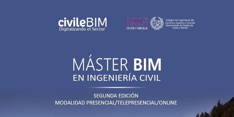 II Edición. MÁSTER BIM EN INGENIERÍA CIVIL