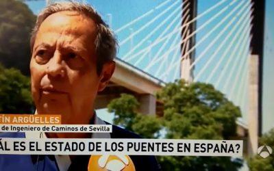 Noticia ANTENA3 TV sobre el estado de los puentes en España, interviene el Representante en Sevilla, Agustín Argüelles