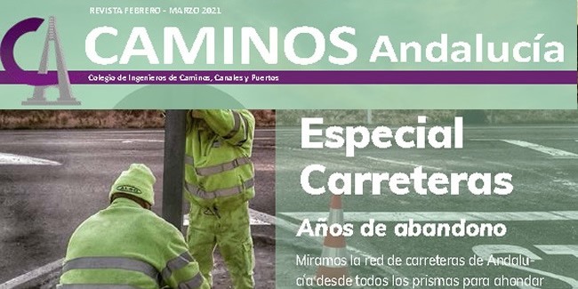 Disponible la revista de Caminos Andalucía · ESPECIAL CARRETERAS